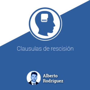 Clausulas de rescisión