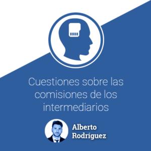 Cuestiones sobre las comisiones de los intermediarios