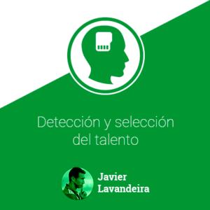 Detección y selección del talento