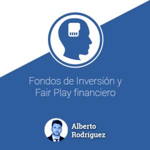 Fondos de inversión y fair play financiero