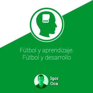 Fútbol y aprendizaje. Fútbol y desarrollo