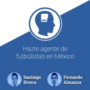 Hazte agente de futbolistas en México